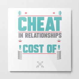 Car Guys Don't Cheat Metal Print