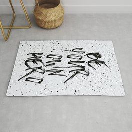 Be Your Own Hero Quote Rug
