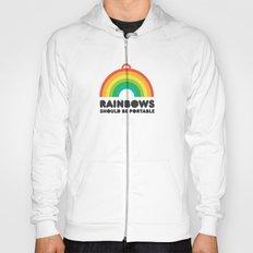 Rainbows should be portable. Hoody