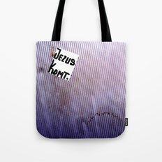 Jesus WILL Come! Tote Bag