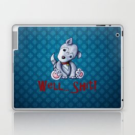 Well...Shit Laptop & iPad Skin