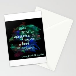 NEVER TRUST SOMEONE WITHOUT A BOOK | LEMONY SNICKET Stationery Cards