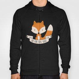 Oh for fox sake Hoody