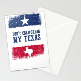 Don't California My Texas T-Shirt Vintage Stationery Cards