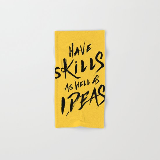 have Skills as well as ideas Hand & Bath Towel