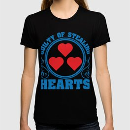 """A Hearty Tee For Lovers Saying """"Guilty Of Stealing Hearts"""" T-shirt Design Love Relationship T-shirt"""