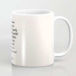 Love Someone Coffee Mug