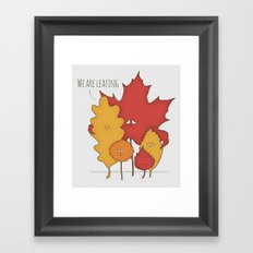 We are leafing Framed Art Print