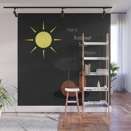 Not a Summer Sun Person Wall Mural
