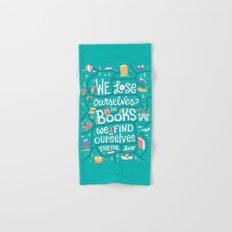 Lose ourselves in books Hand & Bath Towel