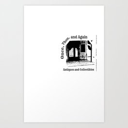 Once, Then, and Again Antiques and Collectables Art Print