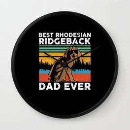 Best Rhodesian Ridgeback Dad Ever | Dog Owner Gift Wall Clock