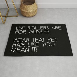 Lint Rollers Are For Wussies Rug
