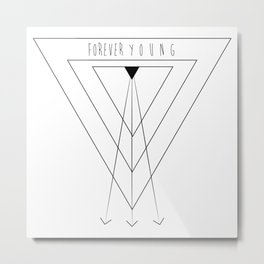Forever Young (M.C) Metal Print