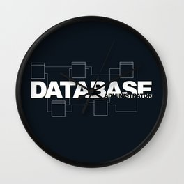 Database Administrator Wall Clock
