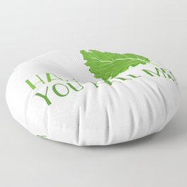 Ha, Ha! You Kale Me Floor Pillow