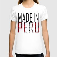 peru T-shirts featuring Made In Peru by VirgoSpice