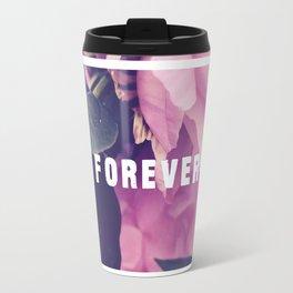 Forever Travel Mug