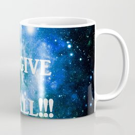 Blue Green Galaxy : I Forgive It All Coffee Mug