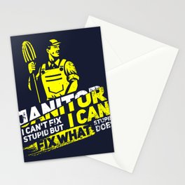 Janitor I Can't Fix Stupid I - Profession & Career Gift Stationery Cards