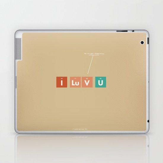 We've Got Chemistry Laptop & iPad Skin