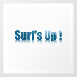 Surf's Up 2 Art Print