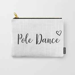 Pole Dance Heart Carry-All Pouch