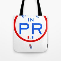 puerto rico Tote Bags featuring Made in PR - Puerto Rico by DCMBR - December Creative Group