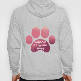 Warm puppy Paw for your Happiness - National Puppy Day Hoody