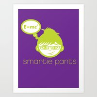 Smartie Pants Art Print