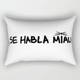 Se Habla Miau Rectangular Pillow