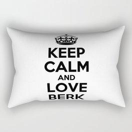 Keep calm and love BERK Rectangular Pillow