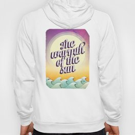 The Warmth of the Sun Hoody