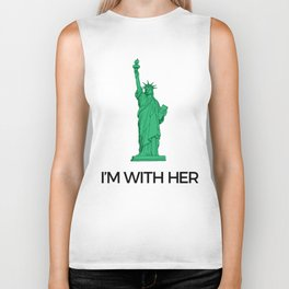 I'm with her — Lady Liberty Biker Tank