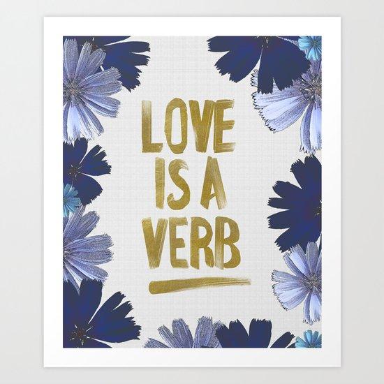 Love Is A Verb Art Print