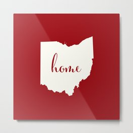 Ohio is Home - White on Red Metal Print