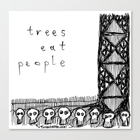 trees eat people Canvas Print