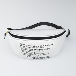 Epigraph - The Great Gatsby - Fitzgerald quote Fanny Pack