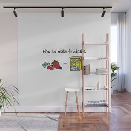 How to Make Fruitcake Wall Mural