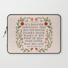 """Anne of Green Gables """"Enjoy Things"""" Quote Laptop Sleeve"""