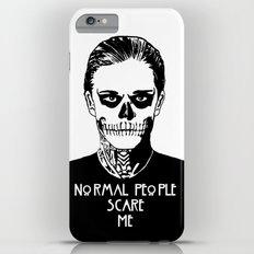 Normal People Scare Me - Tate iPhone 6s Plus Slim Case