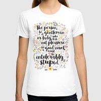 jane austen T-shirts featuring Jane Austen - Intolerably Stupid  by Evie Seo