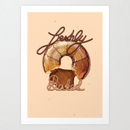 Freshly Baked (from the Ai - Ha Funny!) Art Print