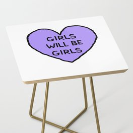 Girls Will Be Girls Side Table