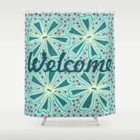 welcome Shower Curtains featuring Welcome by Vickn
