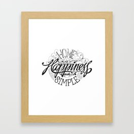 Home Is Happiness Made Simple Framed Art Print
