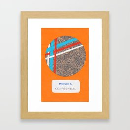 Private and Confidential Framed Art Print