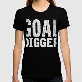 Goal Digger Entrepreneurial Accoplishment T-Shirt T-shirt