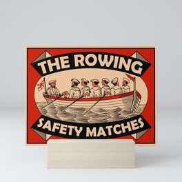 The Rowing Safety Match Mini Art Print
