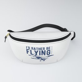 I'd Rather Be Flying Flying Pilot Plane Fanny Pack